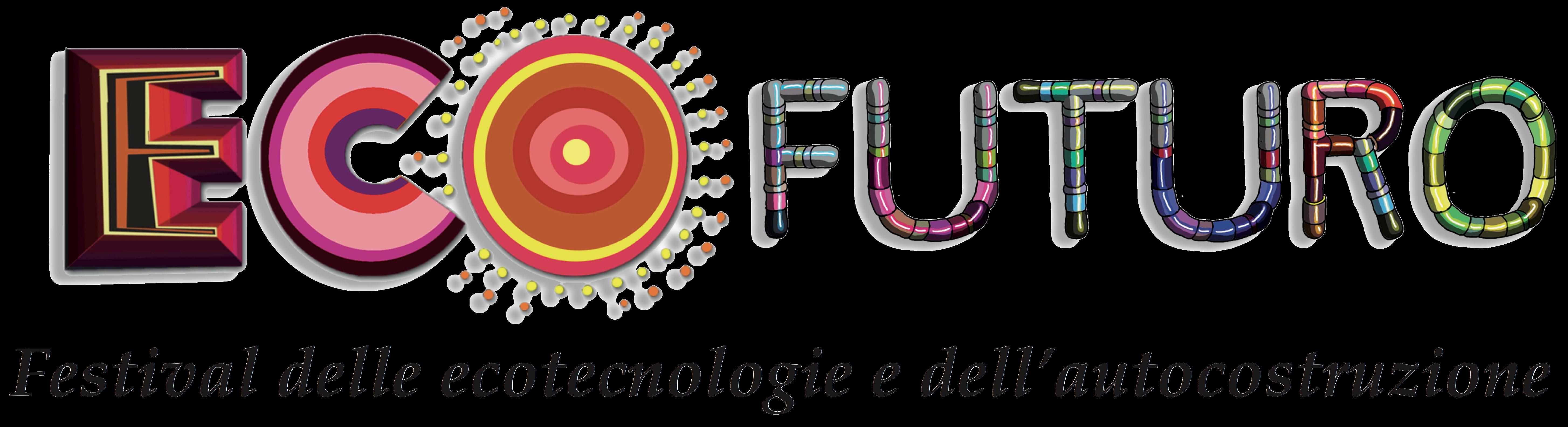 Torna ECOFUTURO il Festival delle ecotecnologie e dell'autocostruzione